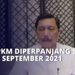 PPKM di Jawa & Bali Diperpanjang Lagi Hingga 20 September 2021